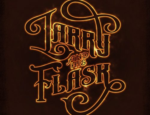New Larry And His Flask Songs and Tour Dates