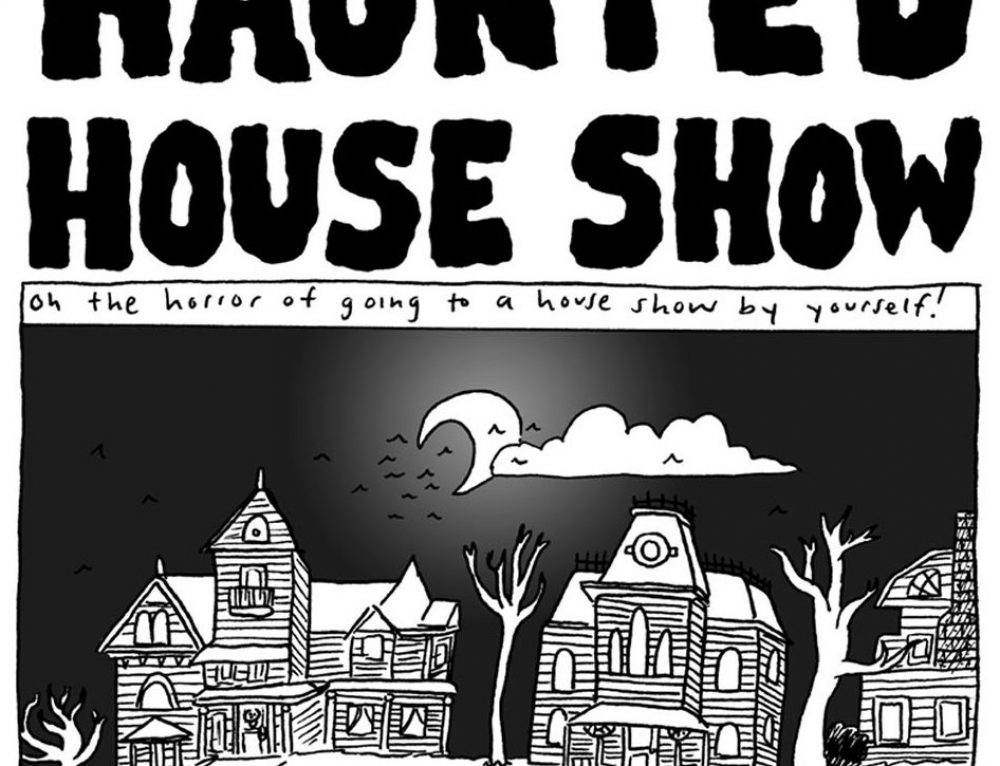 Haunted House Show by Liz Prince