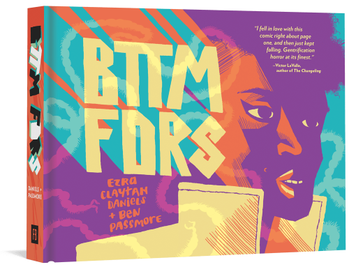 Comics Tour: BTTM FDRS by Ben Passmore and Ezra Claytan Daniels